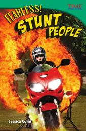Fearless! Stunt People
