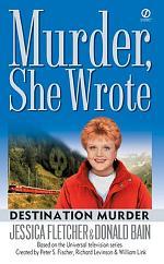 Murder, She Wrote: Destination Murder