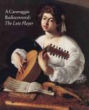 A Caravaggio Rediscovered