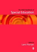 The SAGE Handbook of Special Education