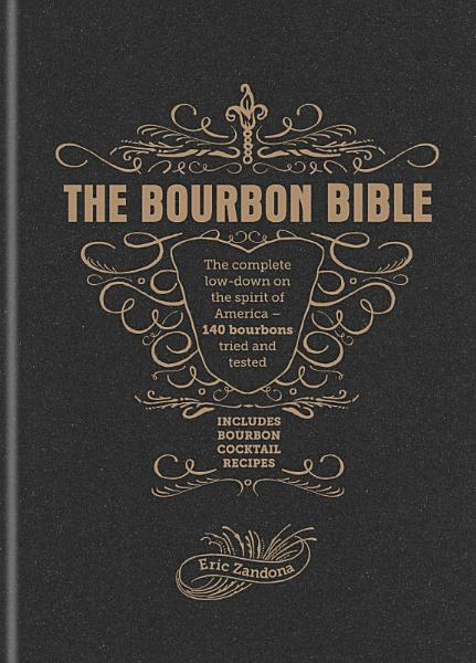 Download The Bourbon Bible Book