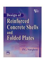 Design Of Reinforced Concrete Shells And Folded Plates Book PDF