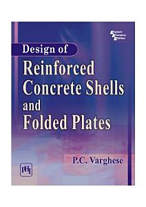 Design of Reinforced Concrete Shells and Folded Plates Book