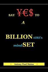 Billionaire S Mind Set Book PDF