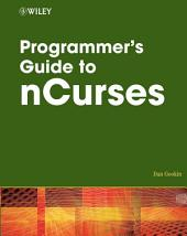 Programmer's Guide to NCurses