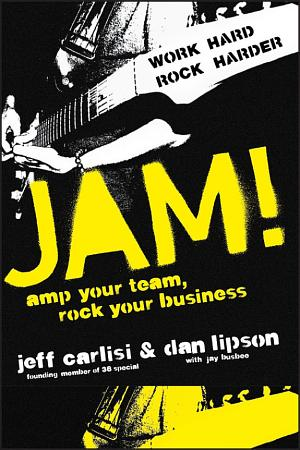 Jam  Amp Your Team  Rock Your Business PDF