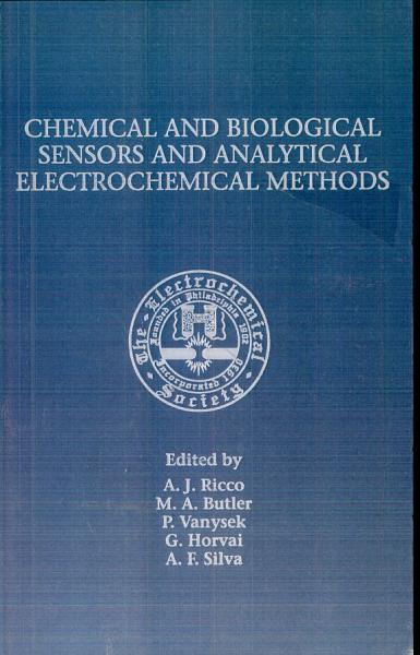 Chemical and Biological Sensors and Analytical Electrochemical Methods