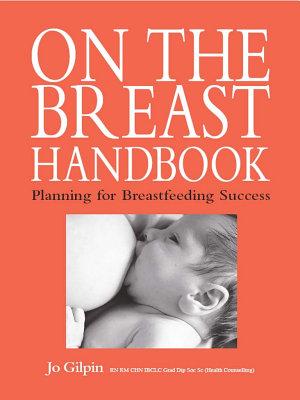 On the Breast Handbook  Planning for breastfeeding success