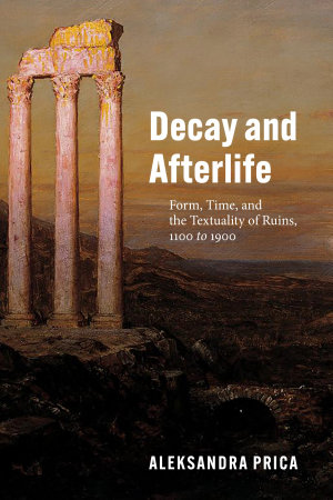 Decay and Afterlife