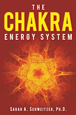 The Chakra Energy System