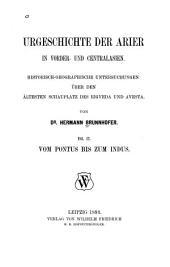 Urgeschichte der Arier in Vorder- und Centralasien: historisch-geographische Untersuchungen über den ältesten Schauplatz des Rigveda und Avesta, Band 2