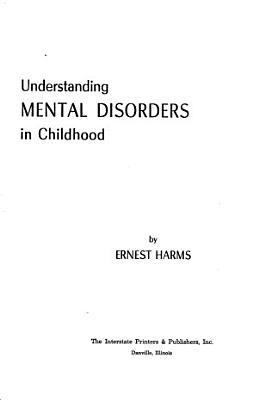 Understanding Mental Disorders in Childhood