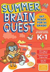 Summer Brain Quest  Between Grades K   1 Book