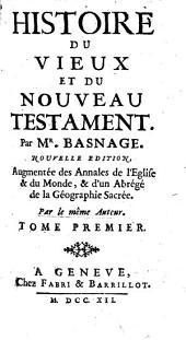 Histoire du Vieux et du Nouveau Testament: Volume1