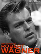 Heart to Heart With Robert Wagner