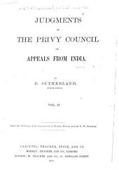 Judgments of the Privy Council on Appeals from India, from 1831-1880: Volume 2