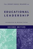 The Jossey Bass Reader on Educational Leadership PDF