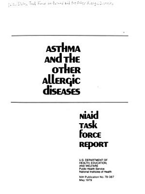 Asthma and the Other Allergic Diseases PDF