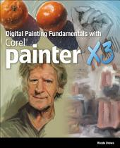 Draws' Digital Painting Fundamentals with Corel Painter X3
