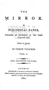 The Mirror: A Periodical Paper, Published at Edinburgh in the Years 1779 and 1780
