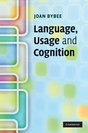 Language, Usage and Cognition