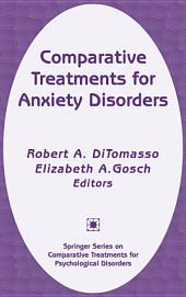 Comparative Treatments for Anxiety Disorders