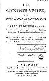 Les Gynographes, ou Idées de deux honnétes-femmes sur un projet de reglement Proposé à toute l'Europe, pour mettre les Femmes à leur place... avec des Notes historiques et justificatives, suivies des noms de Femmes célébres ; Recuellis (sic) par N.-E. Rétif-de-la-Bretone, éditeur de l'Ouvrage...