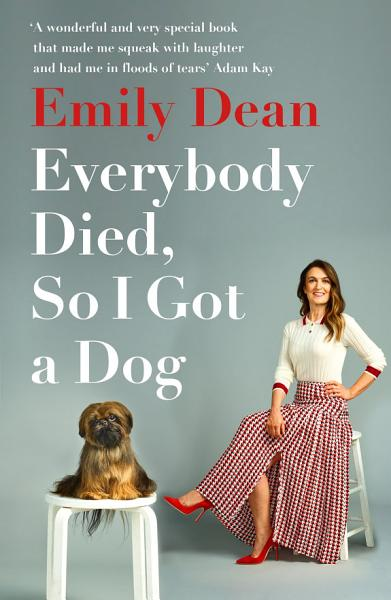 Download Everybody Died  So I Got a Dog Book