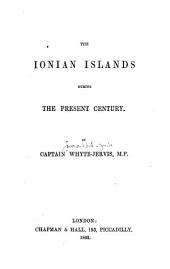 The Ionian Islands During the Present Century