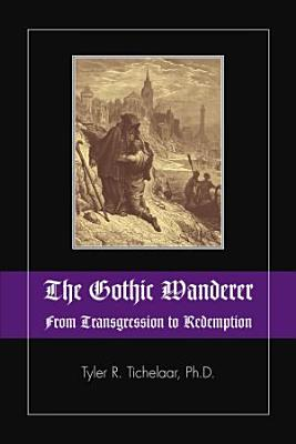 The Gothic Wanderer