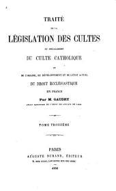 De l'origine, du développement et de l'état actuel du droit ecclésiastique en France