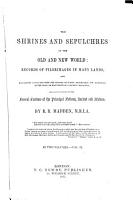 The Shrines and Sepulchres of the Old and New World PDF