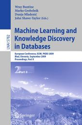 Machine Learning and Knowledge Discovery in Databases: European Conference, ECML PKDD 2009, Bled, Slovenia, September 7-11, 2009, Proceedings, Part 2