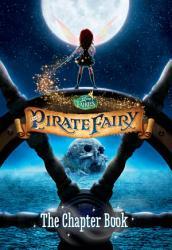 Disney Fairies The Pirate Fairy Book PDF