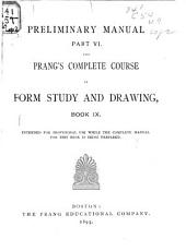 Prang's Complete Course in Form Study and Drawing: Volume 9