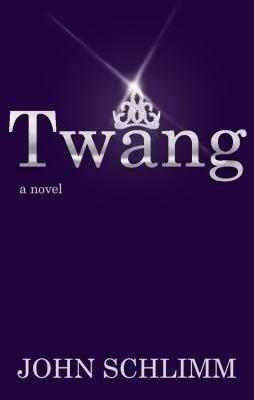 Twang  A Novel PDF