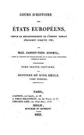 Cours d'histoire des Etats europeens, depuis le bouleversement de l'empire romain d'occident jusqu'en 1789; par Max. Samson-Fred. Schoell: Volume84