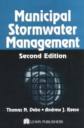 Municipal Stormwater Management, Second Edition: Edition 2