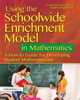 Using the Schoolwide Enrichment Model in Mathematics PDF