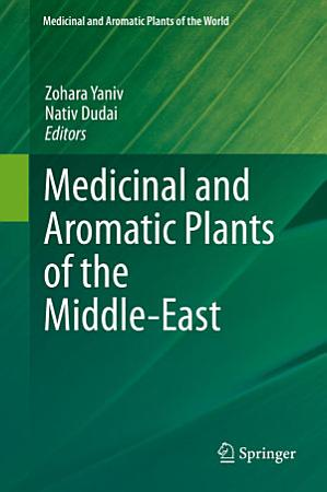 Medicinal and Aromatic Plants of the Middle East PDF