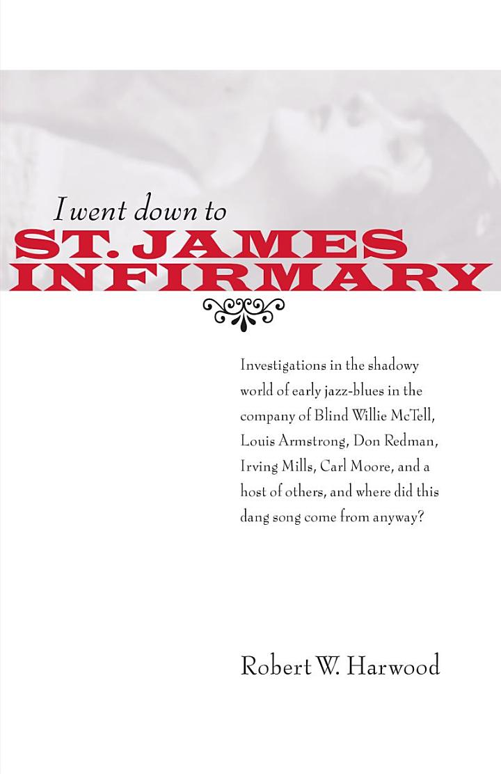 I Went Down to St. James Infirmary