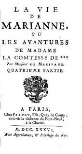 La Vie De Marianne, Ou Les Avantures De Madame La Comtesse De ***: Volume4