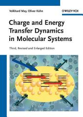 Charge and Energy Transfer Dynamics in Molecular Systems: Edition 3