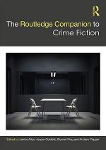 The Routledge Companion to Crime Fiction