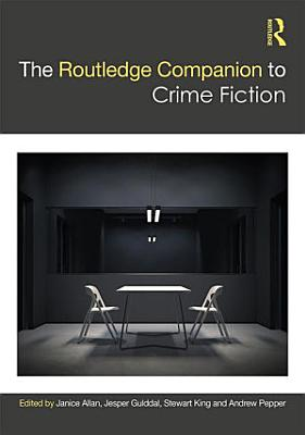 The Routledge Companion to Crime Fiction PDF