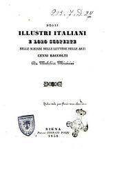 Degli illustri Italiani e loro scoperte nelle scienze nelle lettere nelle arti cenni raccolti da Melchior Missirini