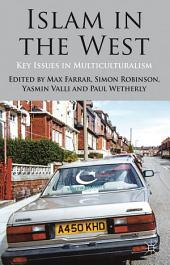 Islam in the West: Key Issues in Multiculturalism