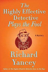 The Highly Effective Detective Plays the Fool Book