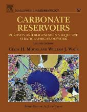 Carbonate Reservoirs: Porosity and Diagenesis in a Sequence Stratigraphic Framework, Edition 2