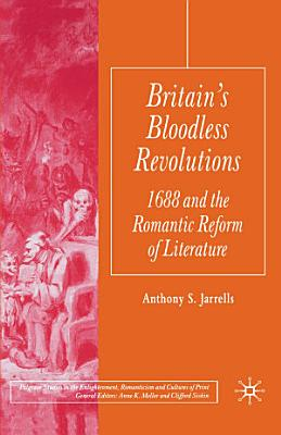 Britain s Bloodless Revolutions